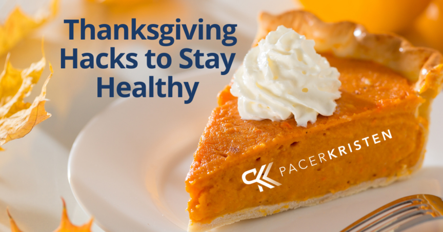 THANKSGIVING HACKS TO STAY HEALTHY!