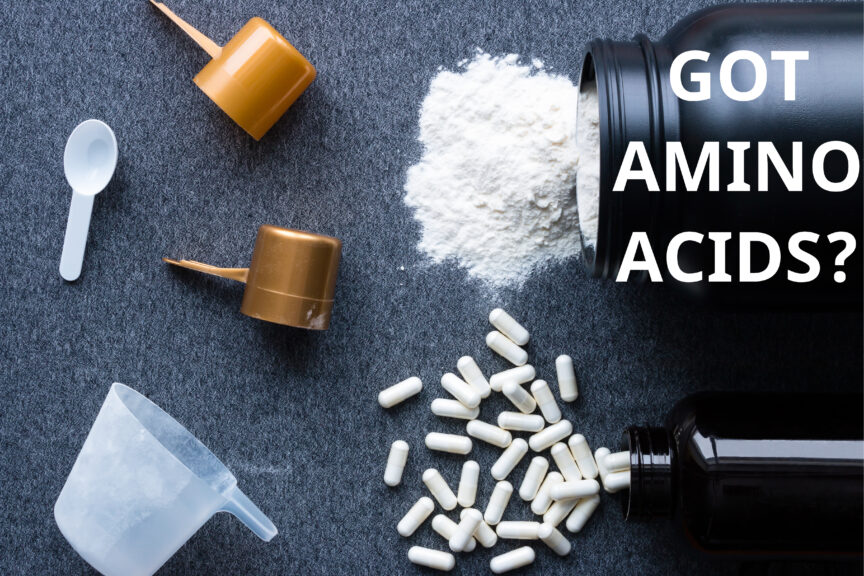 WHAT'S THE DEAL WITH AMINO ACIDS?