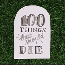 100 Things That Should Die