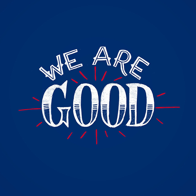 we-are-good