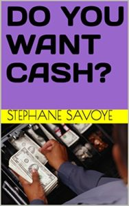 DO YOU WANT CASH? free edition