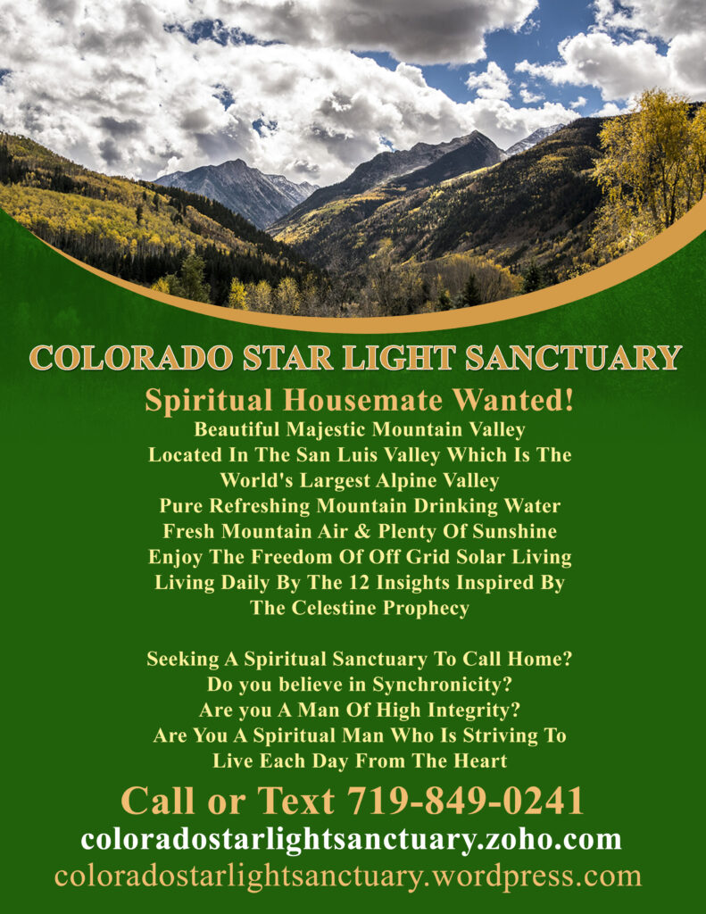 Colorado Starlight Sanctuary Seeks Spiritually Awake Housemate In San Luis Valley