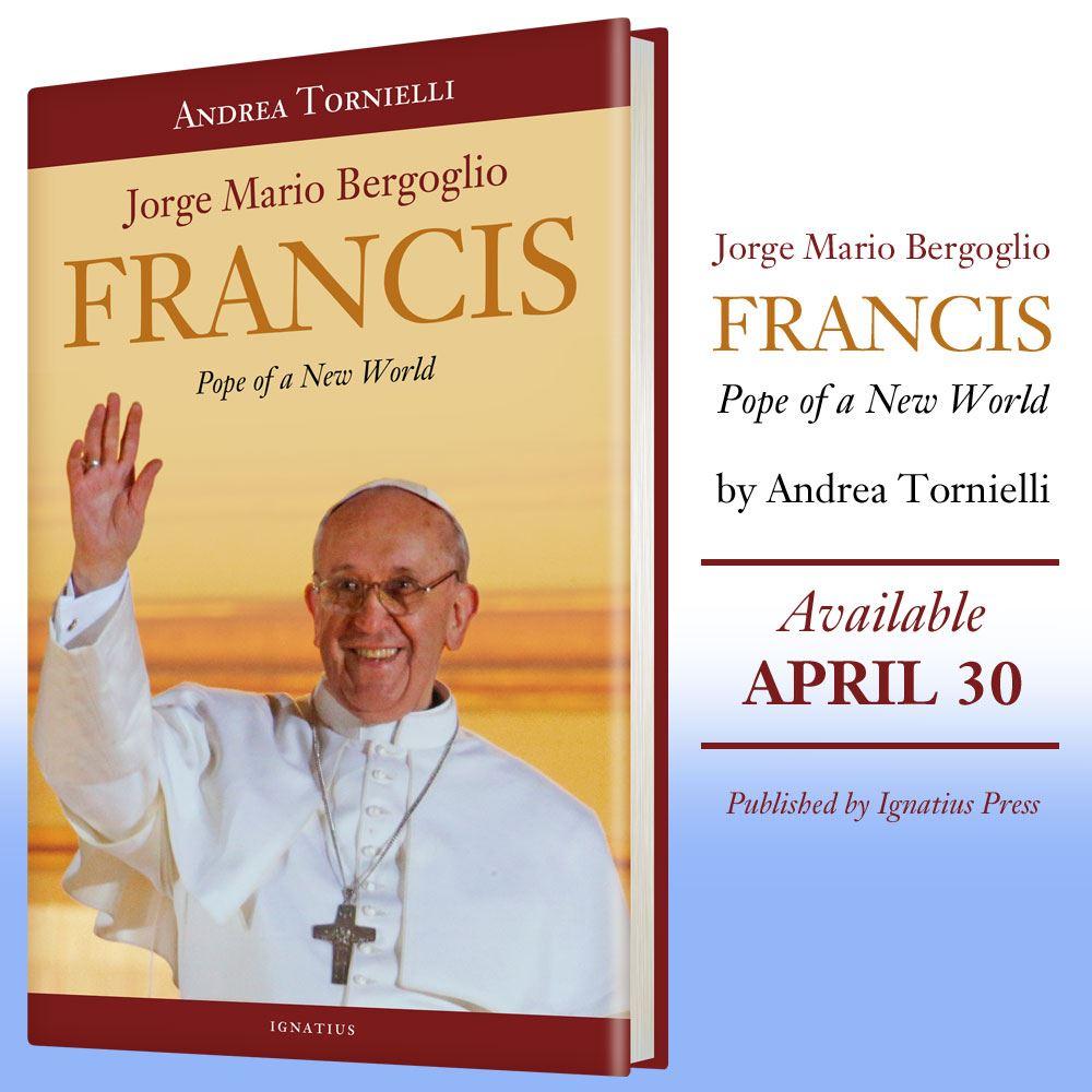 New World Pope, Pope Francis, False Prophet, Mario Bergoglio, book, Andrea Tornielli