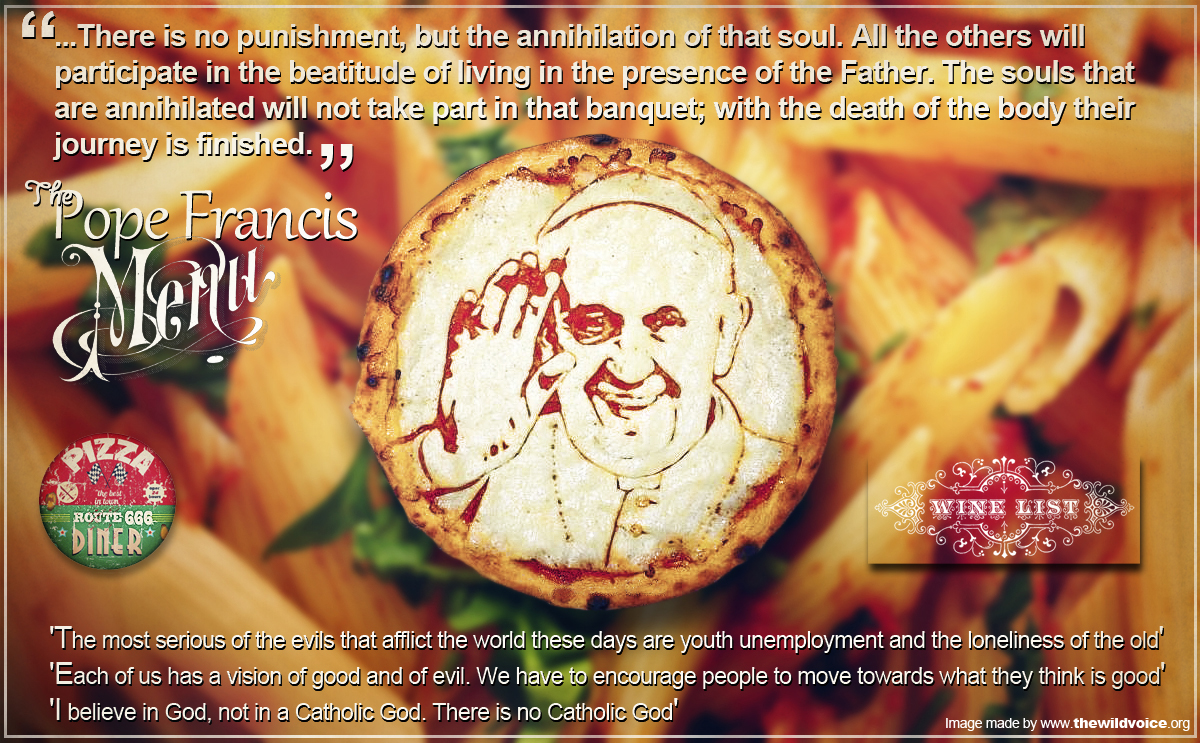 Pope, Francis, False, Prophet, Hell, Pizza, Pasta, diet