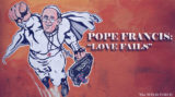 pope love fails