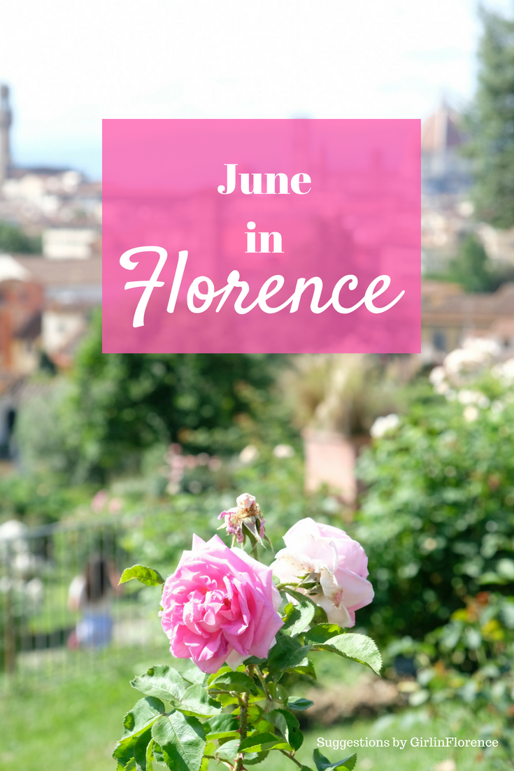 What To Do In June 2019 In Florence Personal Suggestions