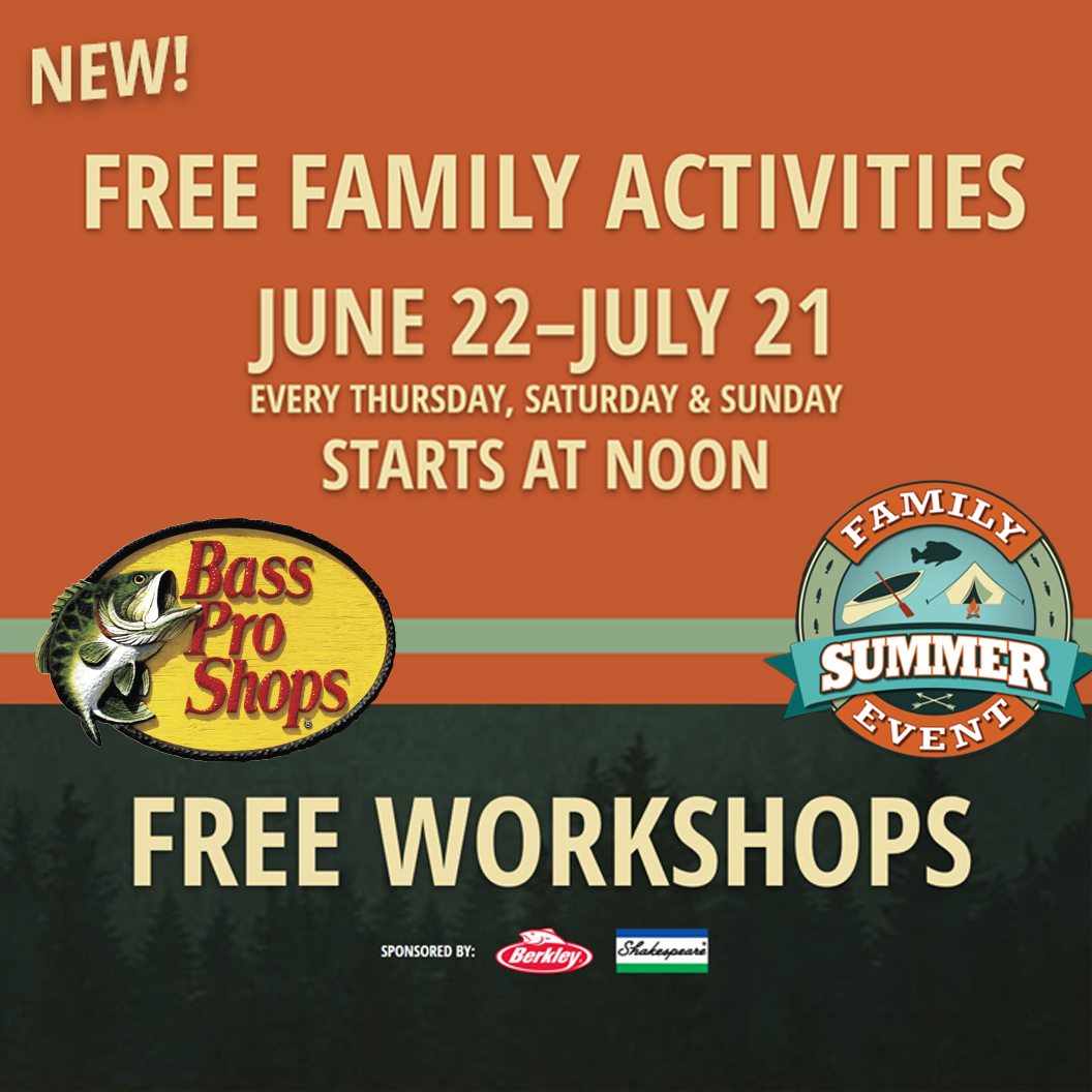 Bass Pro Shops - Free Family Activities and Workshops