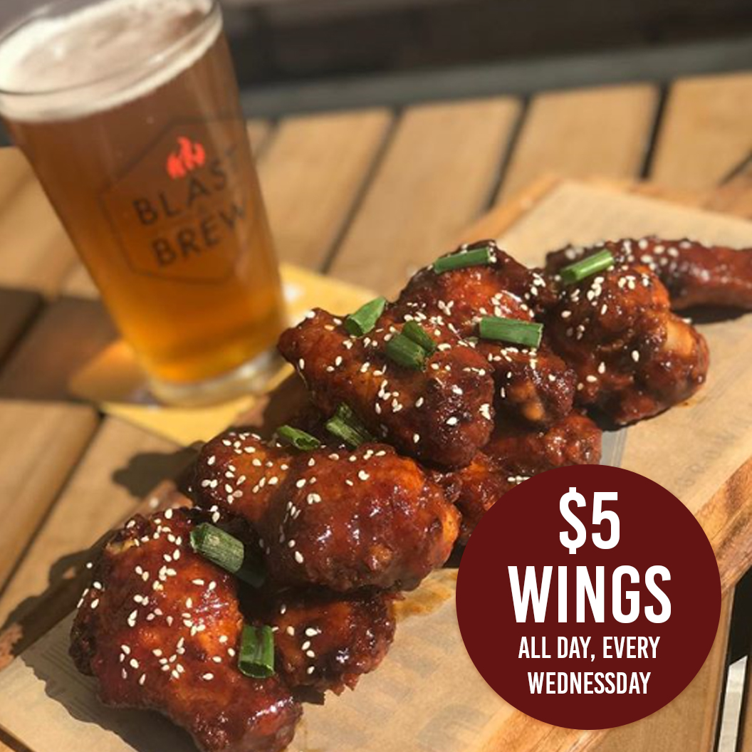 Blast & Brew -$5 Wing Wednesday