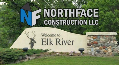 Welcome to Elk River, Northface Construction LLC