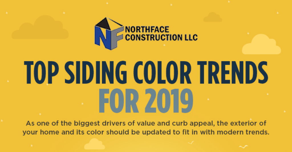 siding color trends for 2019 by northface construction