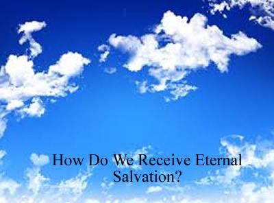 Eternal Salvation from God