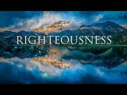 Character Traits of the Spiritual Life: Righteousness