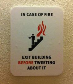 Fire Safety Sign about Tweeting from Google