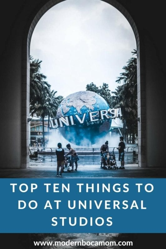 Top Ten Things to Do at Universal Studios Florida
