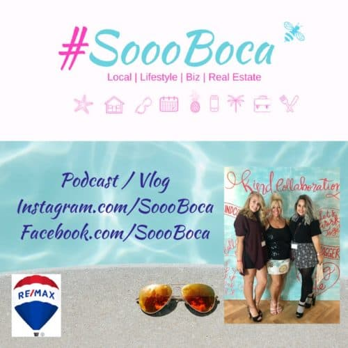 Boca Real Estate Agent and Lifestyle Blogger