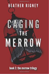Caging the Merrow: Heather Rigney