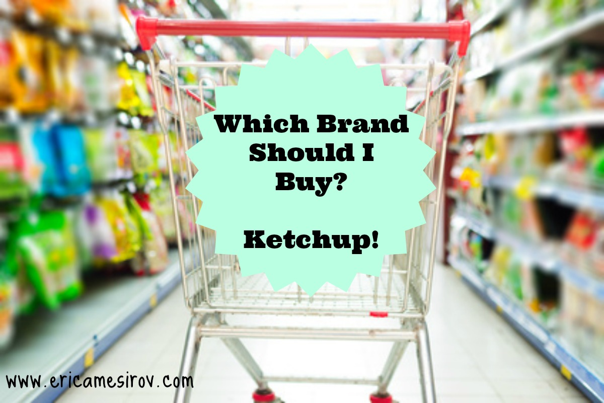 Which Brand Should I Buy? – Ketchup