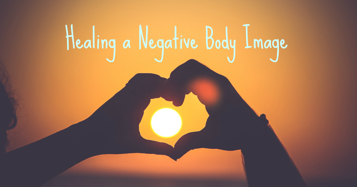 Healing a Negative Self Image