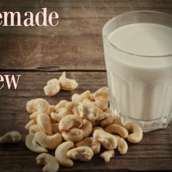 Cashew Milk: The Easy Homemade Way!