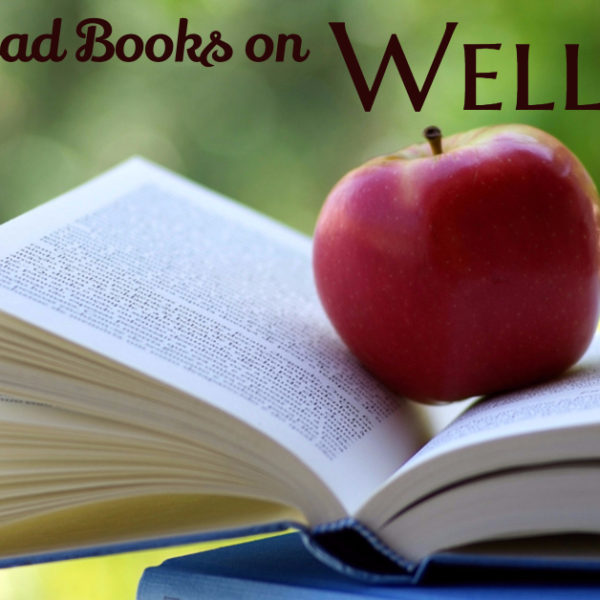 Must-Read Books for Mental, Physical & Financial Wellness