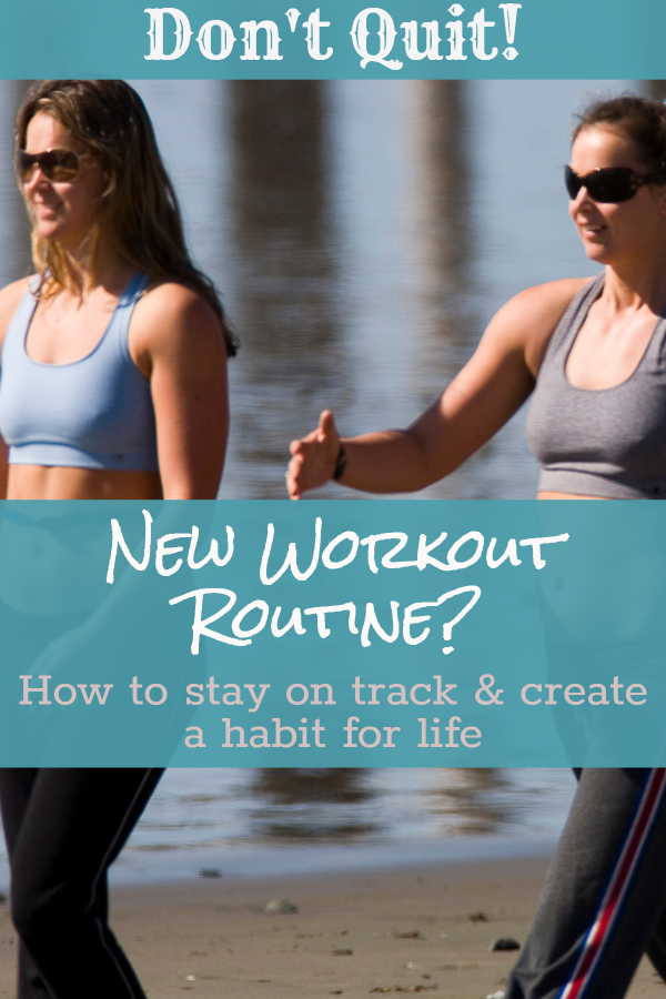 Stay on track with your new exercise routine (beginner's workout/ exercise for weight loss/ get back in shape/ get moving/ start running/ for newbies/ get in shape/ get strong/ get out of workout slump/ should you lift weights/ cardio vs strength training/ best type of exercise)