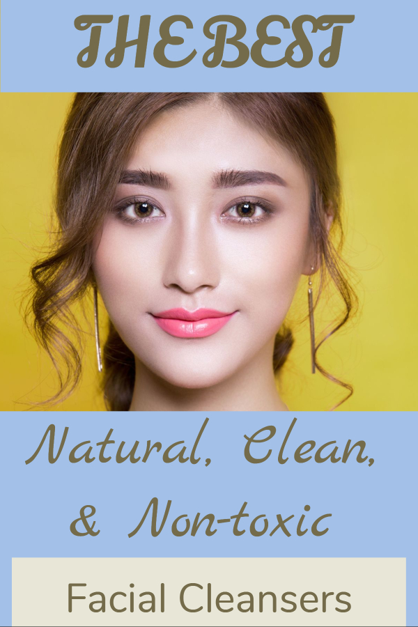 natural clean and nontoxic facial cleansers (wash your face/ good facial cleansers/ wash face without chemicals/ clean nontoxic beauty/ face wash without chemicals/ clean face wash/ dr hauschka reviews/ MyChelle reviews/ beautycounter/ reviews/ dirty beauty products/ the best facial cleansers/ safest face cleansers/ ewg verified face cleansers)