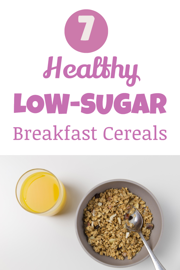 Healthy low-sugar cereals (low sugar granola/ low sugar muesli, low-sugar oatmeal, low sugar store bought cereal/ good diet breakfast/ low-carb breakfast/ low-carb cereal/ diet snacks/ weight loss cereal/ healthy cereals review/ the best cereals/ best healthy cereals for kids/ best healthy cereals for teenagers)
