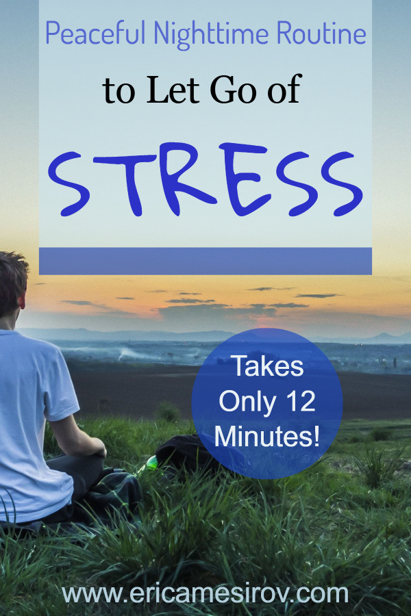 Let go of stress in just 12 minutes (peaceful evening activities/ stress and insomnia/ wind down activities/ calming activities/ help relieve stress/ help relieve worry/ help feeling anxious/ can't relax/ anxious always/ instead of watching television/ help sleep/ relax at night/ quick ways to relax)