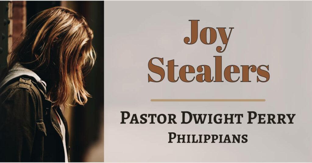 Joy Stealers - Maintaining Joy