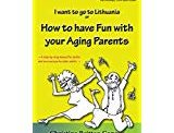 How To Have Fun With Your Aging Parents