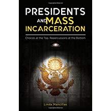 Presidents and Mass Incarceration