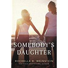 Somebody's Daughter by Rochelle Weinstein