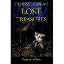 Pennsylvania's Lost Treasures by Patty Wilson