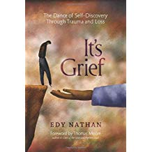 It's Grief: The Dance of Self-Discovery Through Trauma and Loss