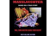 Medical Manslaughter