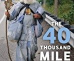The 40 Thousand Mile Man