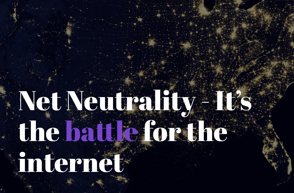 Net Neutrality. Battle for the Internet