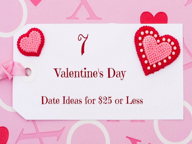7 Valentine's Day Date Ideas