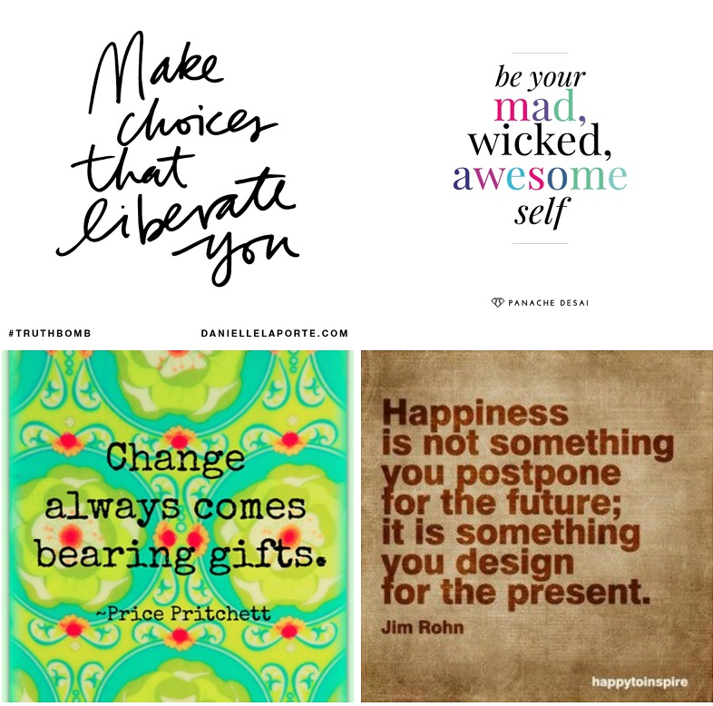 A few of Holly's favorite quotes.