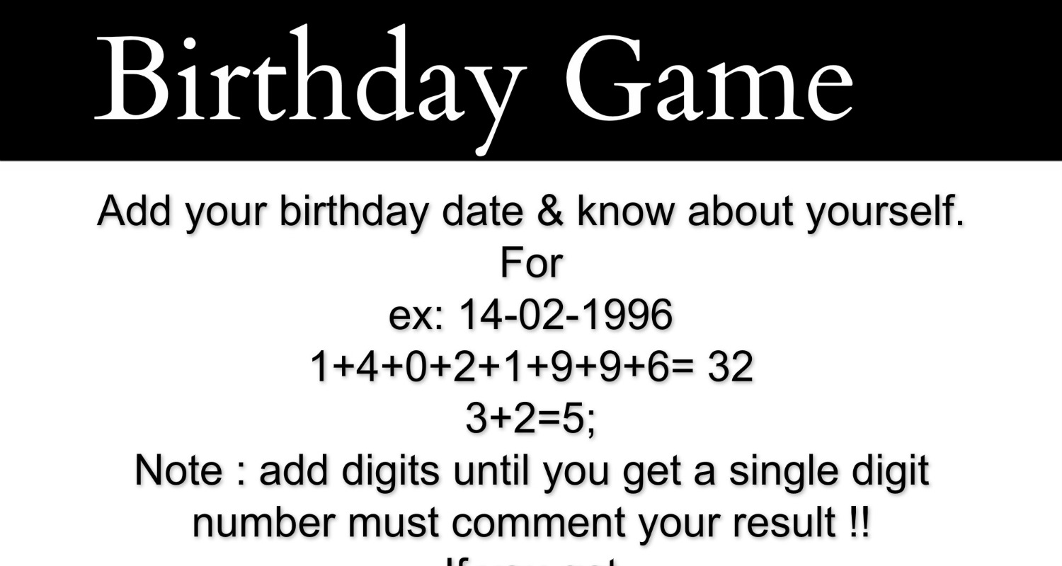Birthday Game : Add Your Birthday Date & Know About Yourself. 1
