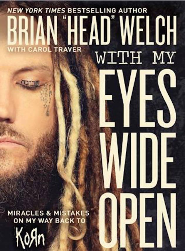 Brian Head Welch Eyes Wide Openw