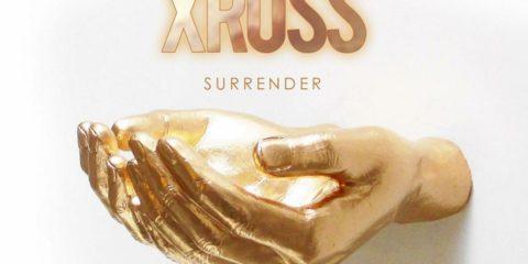 Video: XROSS - Surrender (feat. Prophetic Shift)