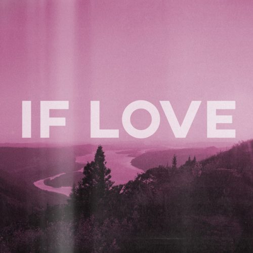 """Boiling Point Releases New Version of """"If Love"""" for Free Download"""
