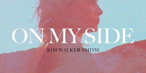 Kim Walker-Smith On My Side