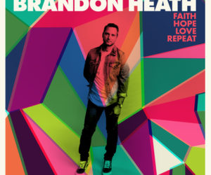 Emmy Winning, GRAMMY Nominated Brandon Heath Announces New Baby + New Album