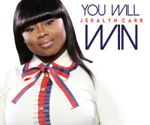 JEKALYN CARR'S YOU WILL WIN DEBUTS AT NO.1 ON BILLBOARD'S GOSPEL DIGITAL SONG SALES CHART
