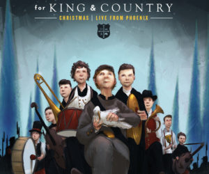 for KING & COUNTRY Announce Release of New Album - Christmas LIVE from Phoenix