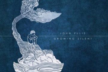 TREE63 FRONTMAN JOHN ELLIS RELEASES SOLO ALBUM GROWING SILENT