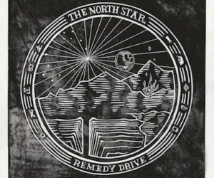 The North Star Shines on Remedy Drive's Passion for Justice