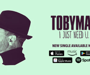 Audio - TobyMac sees in the new year with new single I just need U